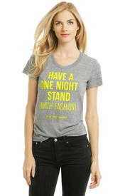 Have A One Night Stand (with Fashion) T by RTR On Campus